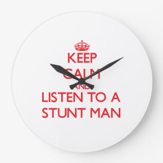 Keep Calm and Listen to a Stunt Man Wall Clock