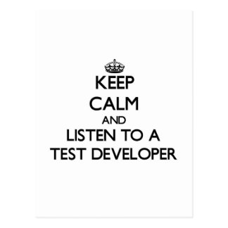 Keep Calm and Listen to a Test Developer Postcards
