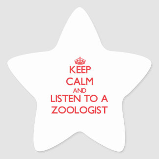 Keep Calm and Listen to a Zoologist Star Stickers