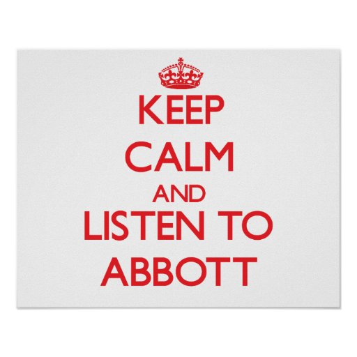 Keep calm and Listen to Abbott Poster