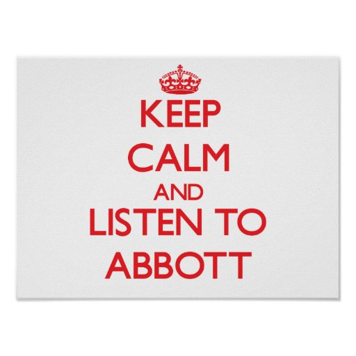 Keep calm and Listen to Abbott Posters