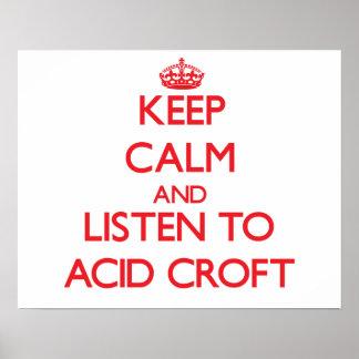 Keep calm and listen to ACID CROFT Print