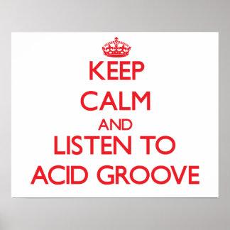Keep calm and listen to ACID GROOVE Print