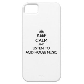 Keep calm and listen to ACID HOUSE MUSIC iPhone 5 Case
