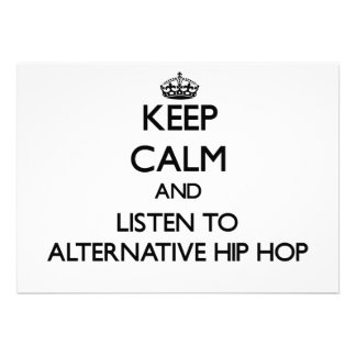 Keep calm and listen to ALTERNATIVE HIP HOP Personalized Announcements