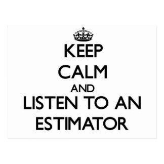 Keep Calm and Listen to an Estimator Postcard