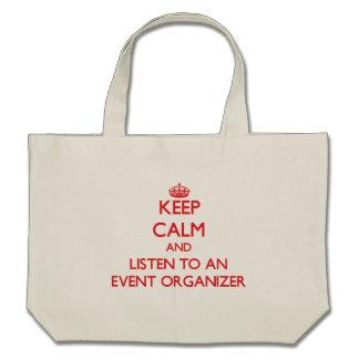 Keep Calm and Listen to an Event Organizer Bag