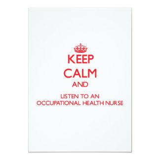 "Keep Calm and Listen to an Occupational Health Nur 5"" X 7"" Invitation Card"