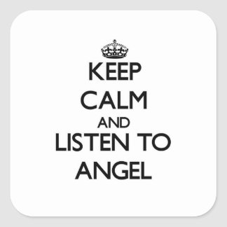Keep Calm and listen to Angel Square Stickers