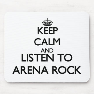 Keep calm and listen to ARENA ROCK Mouse Pad