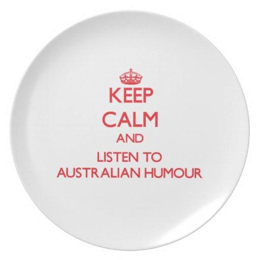 Keep calm and listen to AUSTRALIAN HUMOUR Plate