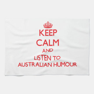 Keep calm and listen to AUSTRALIAN HUMOUR Towels