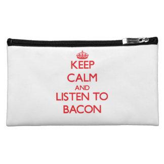 Keep calm and Listen to Bacon Makeup Bag