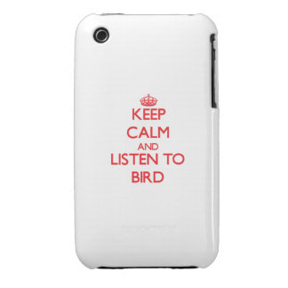 Keep calm and Listen to Bird iPhone 3 Cover