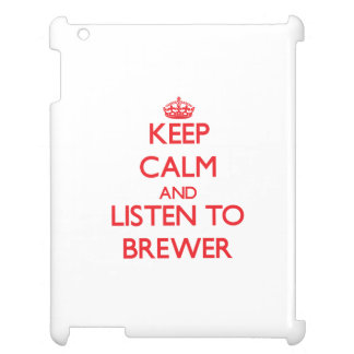 Keep calm and Listen to Brewer iPad Case
