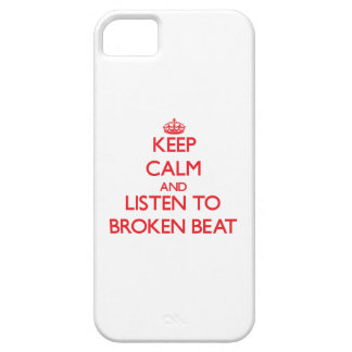 Keep calm and listen to BROKEN BEAT Case For iPhone 5/5S