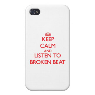 Keep calm and listen to BROKEN BEAT iPhone 4 Covers