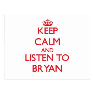 Keep calm and Listen to Bryan Postcard