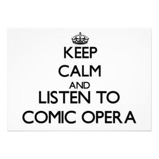 Keep calm and listen to COMIC OPERA Invitations