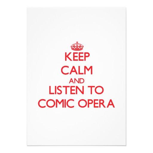 Keep calm and listen to COMIC OPERA Invite