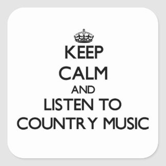 Keep calm and listen to COUNTRY MUSIC Stickers