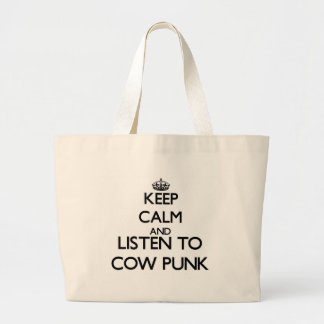 Keep calm and listen to COW PUNK Canvas Bag