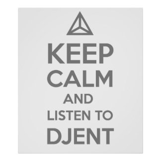 keep calm and listen to DJENT Poster