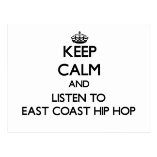 Keep calm and listen to EAST COAST HIP HOP Post Cards