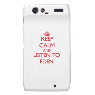 Keep Calm and listen to Eden Droid RAZR Cover
