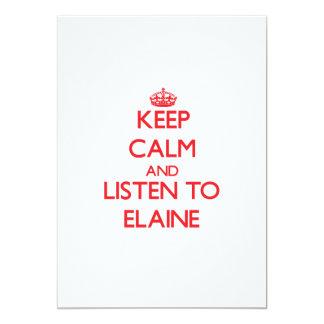 Keep Calm and listen to Elaine 13 Cm X 18 Cm Invitation Card