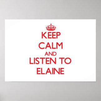 Keep Calm and listen to Elaine Print