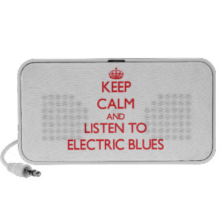 Keep calm and listen to ELECTRIC BLUES Mp3 Speaker