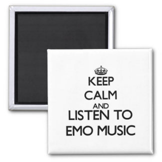 Keep calm and listen to EMO MUSIC Refrigerator Magnet