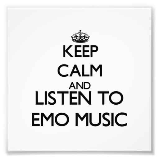 Keep calm and listen to EMO MUSIC Photo Print