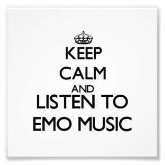 Keep calm and listen to EMO MUSIC Photograph