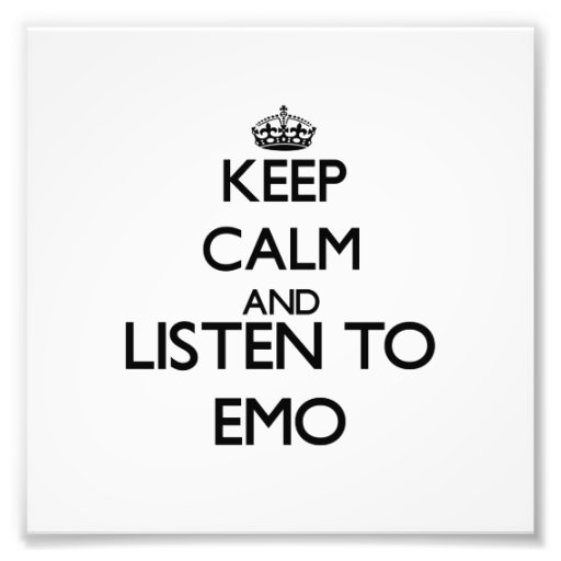 Keep calm and listen to EMO Photo
