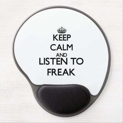 Keep calm and listen to FREAK Gel Mousepad