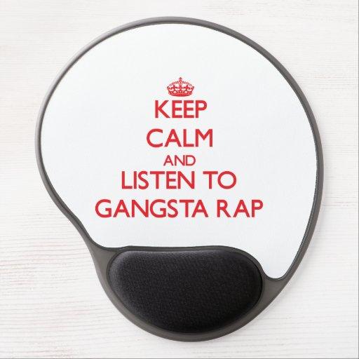 Keep calm and listen to GANGSTA RAP Gel Mouse Mat