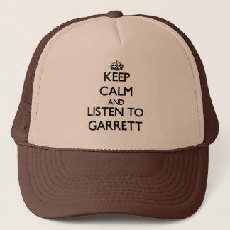 Keep calm and Listen to Garrett Trucker Hat