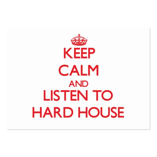 Keep calm and listen to HARD HOUSE Business Card
