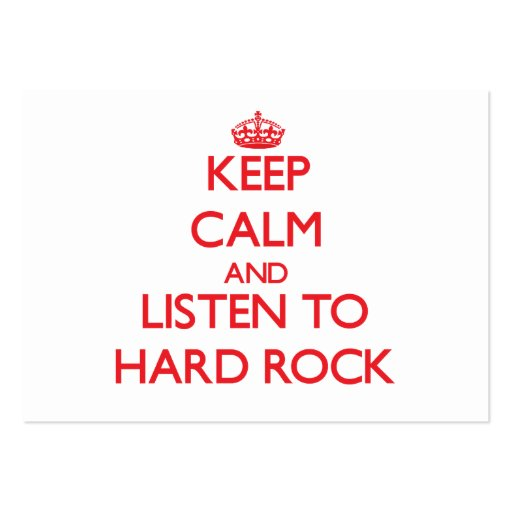 Keep calm and listen to HARD ROCK Business Card
