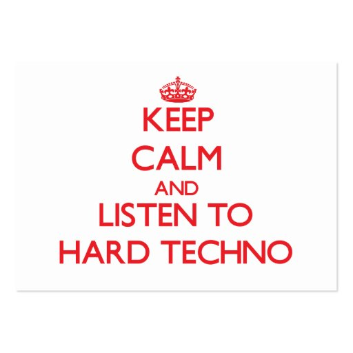 Keep calm and listen to HARD TECHNO Business Card Template