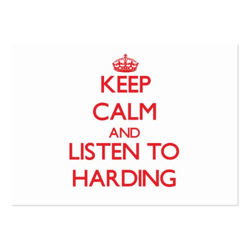 Keep calm and Listen to Harding Business Cards