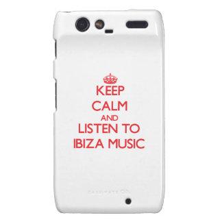 Keep calm and listen to IBIZA MUSIC Droid RAZR Cover