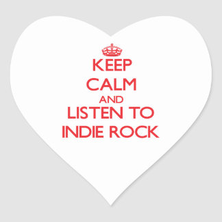 Keep calm and listen to INDIE ROCK Heart Stickers