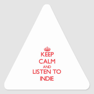 Keep calm and listen to INDIE Triangle Sticker