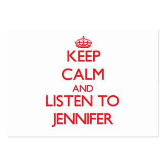 Keep Calm and listen to Jennifer Business Cards