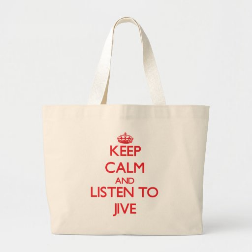 Keep calm and listen to JIVE Canvas Bags