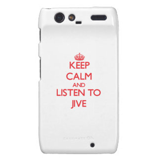 Keep calm and listen to JIVE Motorola Droid RAZR Cases