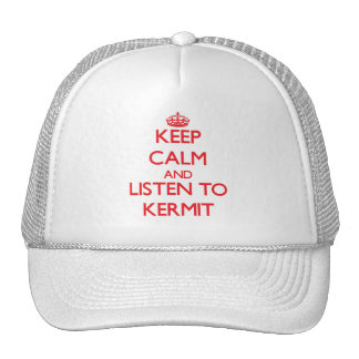 Keep Calm and Listen to Kermit Hats